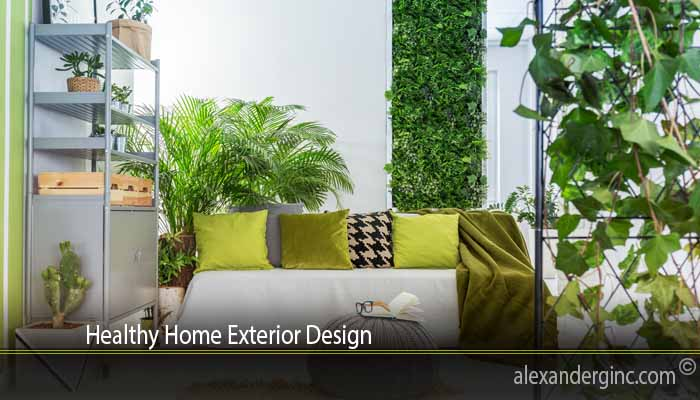 Healthy Home Exterior Design