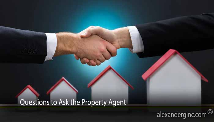 Questions to Ask the Property Agent